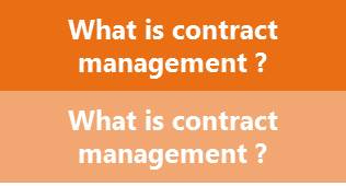 What is contract management?